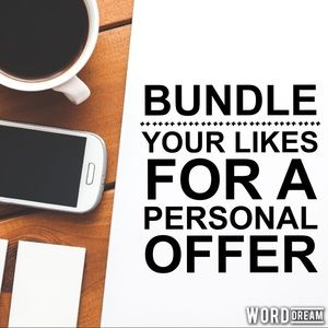 Bundle your likes for a personal offer.